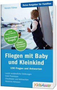Fliegen mit Baby und Kleinkind