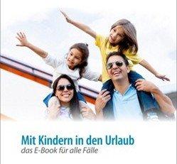 Mit Kindern in den Urlaub - das E-Book für alle Fälle