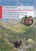 """Christine Hutterer: """"Ist das jetzt der Urlaub?"""" © Amazon.de"""
