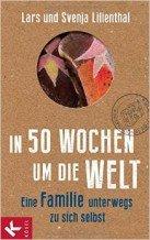 Lars und Svenja Lilienthal: In 50 Wochen um die Welt