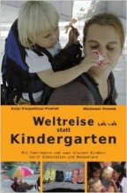 Waldemar Piontek: Weltreise statt Kindergarten © Amazon.de