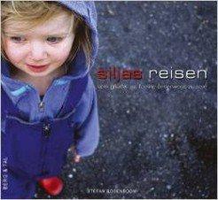 Stefan Rosenboom: Siljas Reisen © Amazon.de