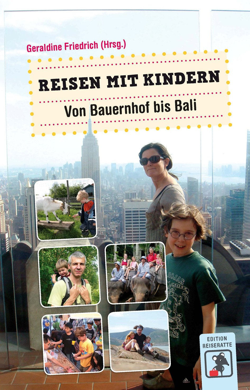 Reisen mit Kindern von Geraldine Friedrich (Hrsg.) © Edition Reiseratte