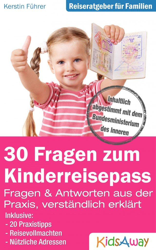 30 Fragen zum Kinderreisepass © KidsAway.de