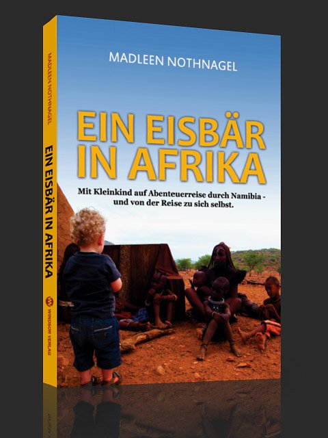 """Ein Eisbär in Afrika"" © Madleen Nothnagel"