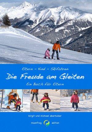 """""""Die Freude am Gleiten"""" - für Kinder und Eltern © moonfrg edition"""