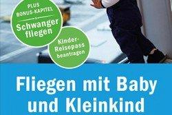 Ausschnitt Cover Ratgeber Fliegen mit Baby und Kleinkind