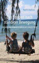 Nadine Hudson: Das Streben nach ständiger Bewegung © Amazon.de