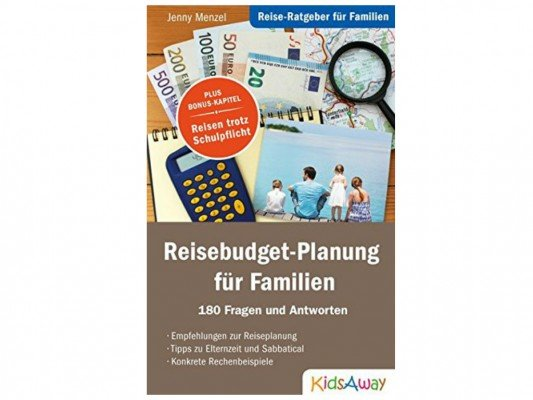 Reisebudget-Planung für Familien: der neue Familien-Ratgeber von KidsAway.de