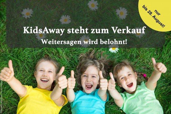 Weitersagen & gewinnen: KidsAway steht zum Verkauf!